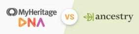 MyHeritage vs AncestryDNA - Quale test di ascendenza è il migliore [aggiornato al 2021]