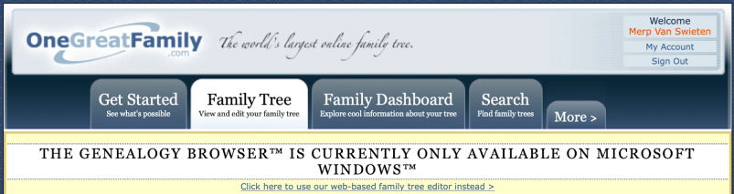 OneGreatFamily - Genealogy Browser only available on Windows